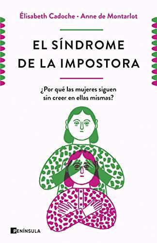 El síndrome de la impostora: ¿Por qué las mujeres siguen sin creer en ellas mismas?