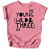 Young Wild and Three Girls 3rd Birthday Shirt for Toddler Girls Third...