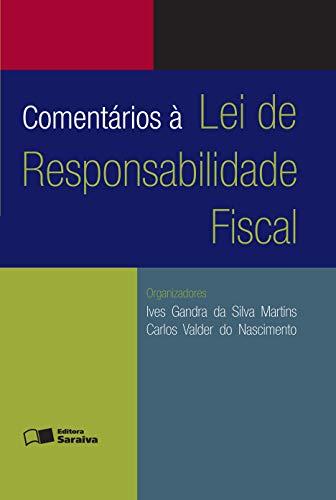 COMENTÁRIOS À LEI DE RESPONSABILIDADE FISCAL
