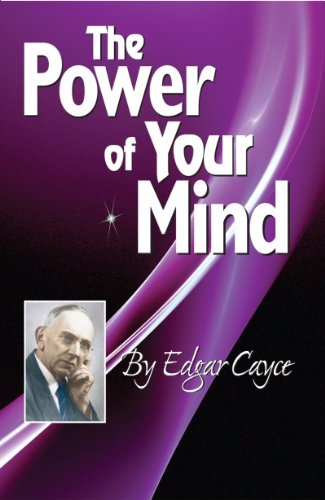The Power of Your Mind (Edgar Cayce Series Title) (English Edition)