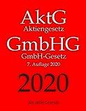 AktG | GmbHG, Aktiengesetz | GmbH-Gesetz, Aktuelle Gesetze - Aktuelle Gesetze