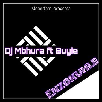 Enzokuhle (feat. Buyie)