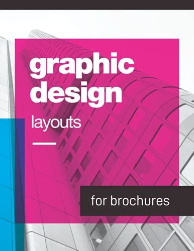 Graphic Design Layouts for Brochures: The perfect layout sketchbook for graphic designers of leaflets, brochures and catalogs. Includes blank ... Design Notebooks and Sketchbooks, Band 2)