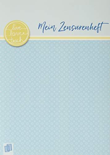 Mein Zensurenheft A5 live – love – teach: Ein A5–Heft mit 20 doppelseitigen, perforierten Blankolisten