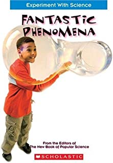 Fantastic Phenomena (Experiment with Science)