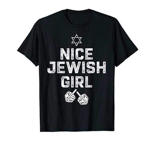 Funny Hanukkah with Dreidel Star Nice Jewish Girl T-Shirt