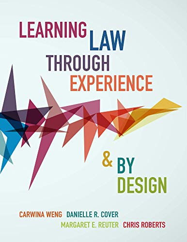 Learning Law Through Experience and By Design (English Edition)