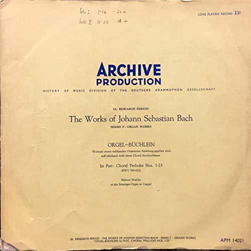 Johann Sebastian Bach - Helmut Walcha - Orgel-Bchlein - 1st Part: Choral Preludes Nos 1-23 - Archive Production - APM 14021