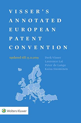 Visser's Annotated European Patent Convention 2019 Edition (English Edition)
