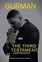 The Third Testament: A Metaparadigm