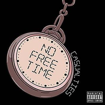 No Free Time