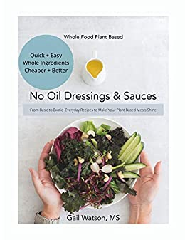 whole foods plant based no oil diet