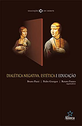 Dialética Negativa, Estética e Educação