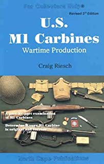 US M1 Carbines: Wartime Production, 4th Editon