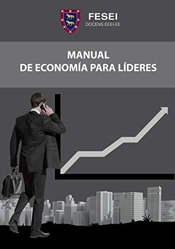 Manual de Economía para Líderes. Vol.I