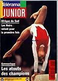 TELERAMA JUNIOR [No 118] du 23/04/1994 - AFRIQUE DU SUD - LES NOIRS VOTENT POUR LA...