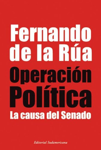 Operacion Politica/ Political Operation