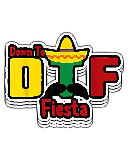 Armyco DTF Down to Fiesta Cinco De Mayo Party Mustache Mexican Gift Vinyl Stickers, Laptop Decal, Water Bottle Sticker (Set of 3 Stickers 4x4)