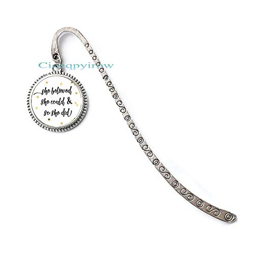 She Believed she Could so she did,She Believed she Could so she did Jewelry,She Believed she Could so she did Bookmark,Quote Bookmarker,HO0E238