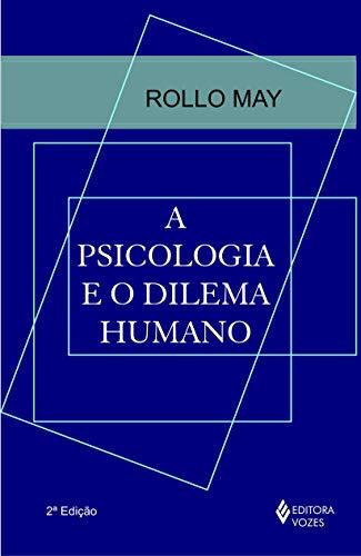 Psicologia e o dilema humano