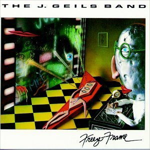 Freeze Frame (Best Of The J Geils Band)