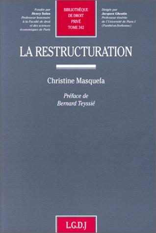 La restructuration (Bibliothèque de Droit privé)