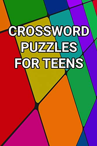 Crossword Puzzles For Teens: 80 Large Print Crossword Puzzles With Solutions For Teenage Boys and Girls