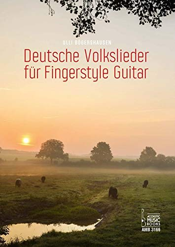 Deutsche Volkslieder für Fingerstyle Guitar