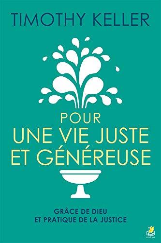 Pour une Vie Juste et Genereuse
