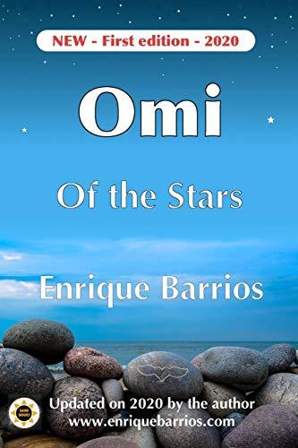 Omi of the Stars: 1 (Trilogy Omistars)