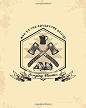 And So The Adventure Begins: A Large 8x10 Journal with 120 detailed pages to plan and log your next camping adventure