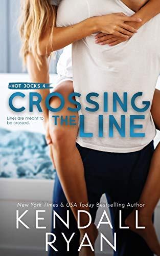 Compare Textbook Prices for Crossing the Line Hot Jocks  ISBN 9781733672955 by Ryan, Kendall