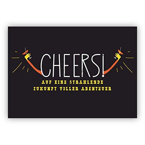 Komische humor verjaardagskaart voor vrienden en familie: Cheers! Op een stralende toekomst vol avonturen • mooie felicitatiekaarten met enveloppen, zakelijk en privé 10 Grußkarten