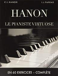 Hanon: Le pianiste virtuose en 60 exercices: Complète