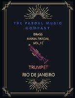 BRASS MANIA PARDAL VOL,1 C TRUMPET: RIO DE JANEIRO