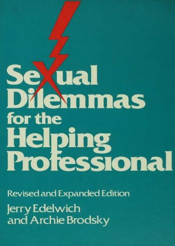 Sexual Dilemmas For The Helping Professional: Revised and Expanded Edition (English Edition)