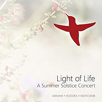 Light of Life: A Summer Solstice Concert