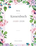 Mein Kassenbuch 2020 - 2021: übersichtliches Kassenbuch im Großformat für deine Buchhaltung als Kleinunternehmer oder als Haushaltsplaner | Einnahmen ... | ca. A4 | Motiv: bunte frühlings Blumen
