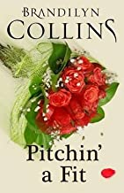 [(Pitchin' a Fit)] [By (author) Brandilyn Collins] published on (December, 2014)