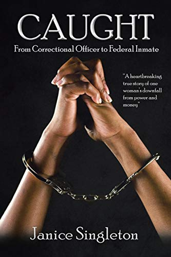 Best caught from correctional officer to federal inmate for 2020