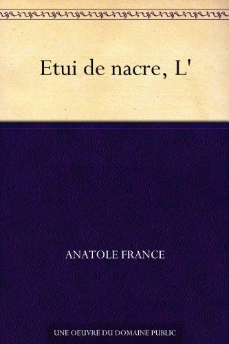 Couverture du livre Etui de nacre, L'