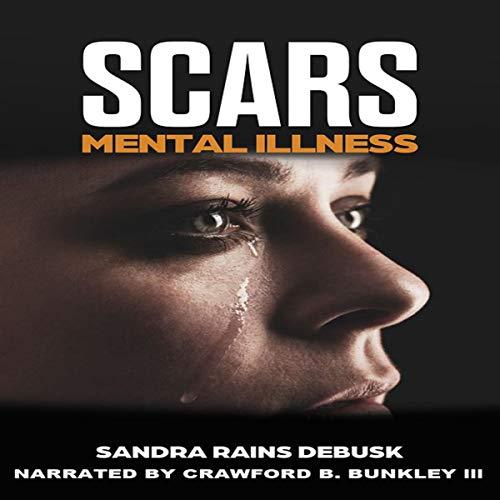 Scars Audiobook By Sandra Rains DeBusk cover art