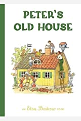 Peter's Old House Hardcover