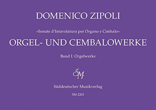Orgel- und Cembalowerke, Band 1: Orgelwerke (1716) -