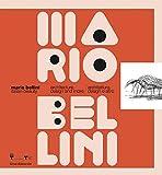 Mario Bellini. Italian beauty. Architecture, design and more-Architettura, design altro. Catalogo della mostra (Milano, 19 gennaio-19 marzo 2017). ... Beauty - Edition bilingue anglais-italien