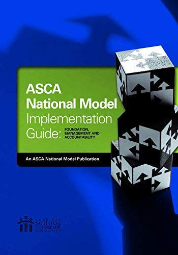 The ASCA National Model Implementation Guide: Foun