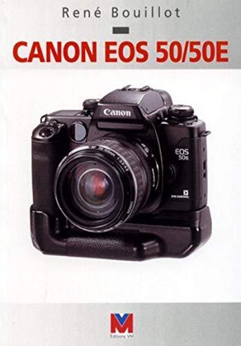 CANON EOS 50/50E (VM EDITIONS)