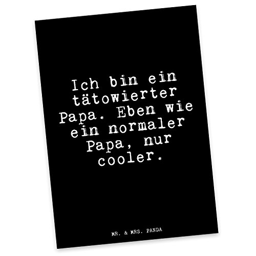 Mr. & Mrs. Panda Postkarte mit Spruch Ich Bin EIN tätowierter Papa. Eben wie EIN normaler Papa, nur Cooler.