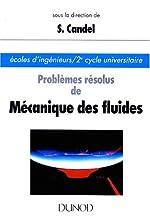 Problèmes résolus de mécanique des fluides de Sébastien Candel