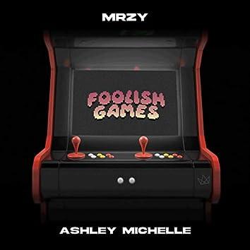 Foolish Games (feat. Ashley Michelle)